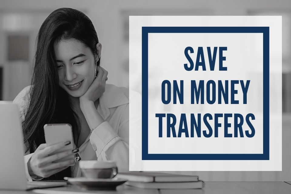 Save Money by Cutting the Cost of Your International Money Transfers